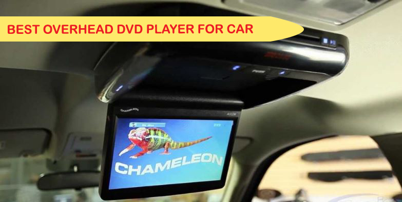 Best Overhead DVD Player for Car